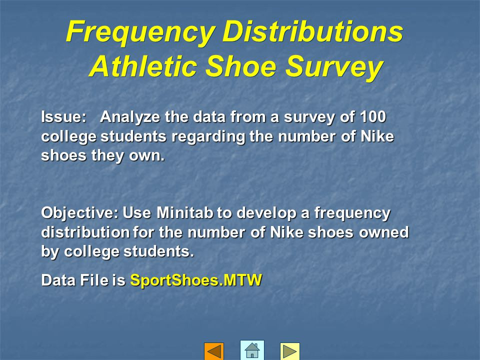 Frequency Distributions Athletic Shoe Survey