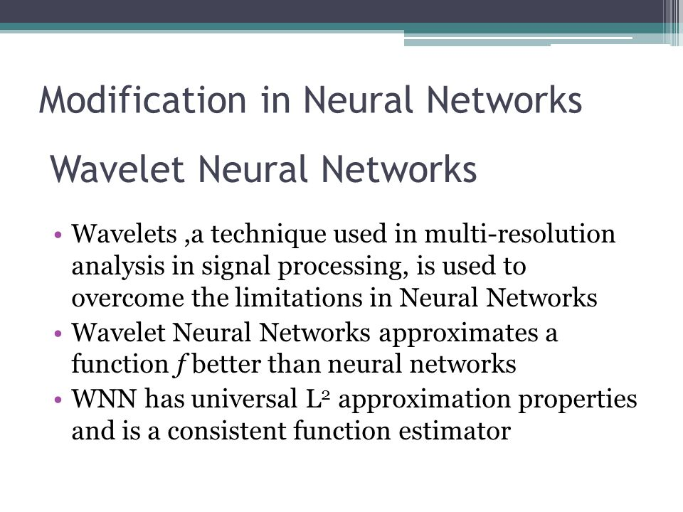 Modification in Neural Networks