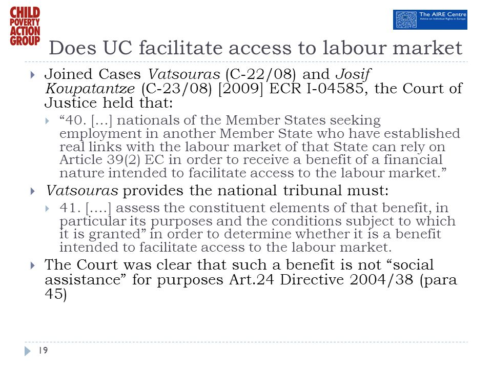 Does UC facilitate access to labour market
