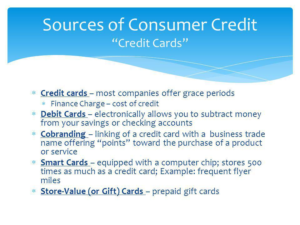 Sources of Consumer Credit Credit Cards