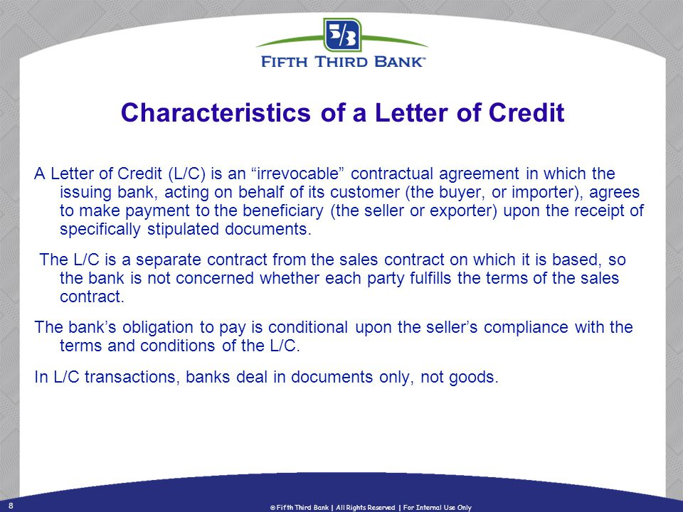 Characteristics of a Letter of Credit