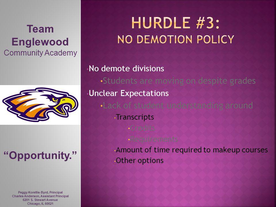 Hurdle #3: No Demotion policy