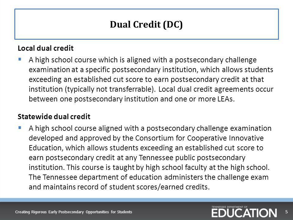 Dual Credit (DC) Local dual credit