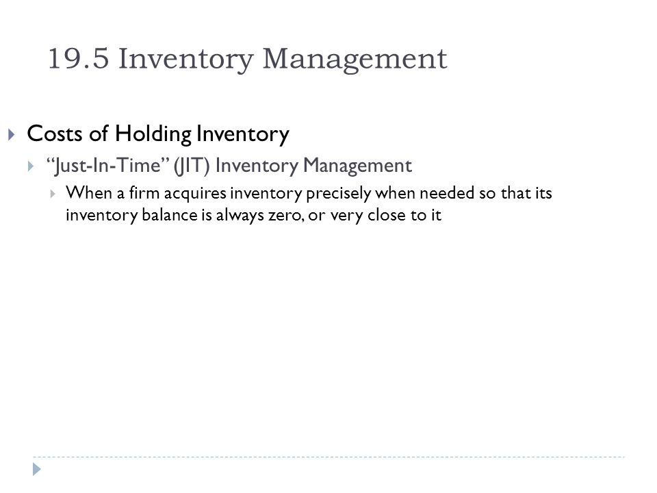 19.5 Inventory Management Costs of Holding Inventory