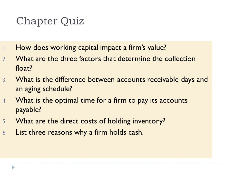 Chapter Quiz How does working capital impact a firm's value