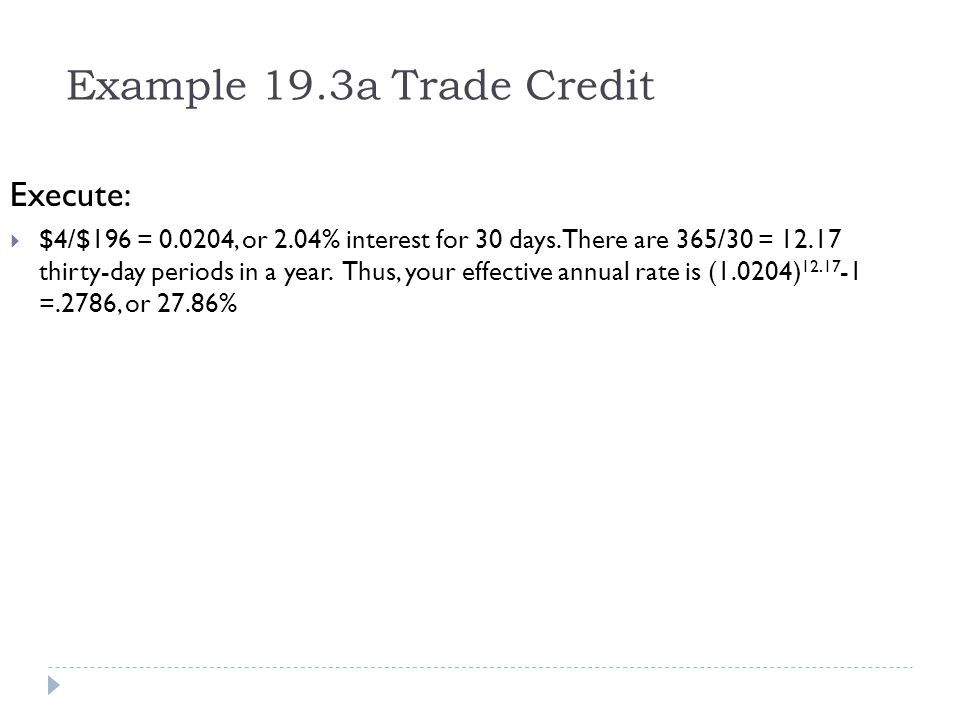 Example 19.3a Trade Credit Execute: