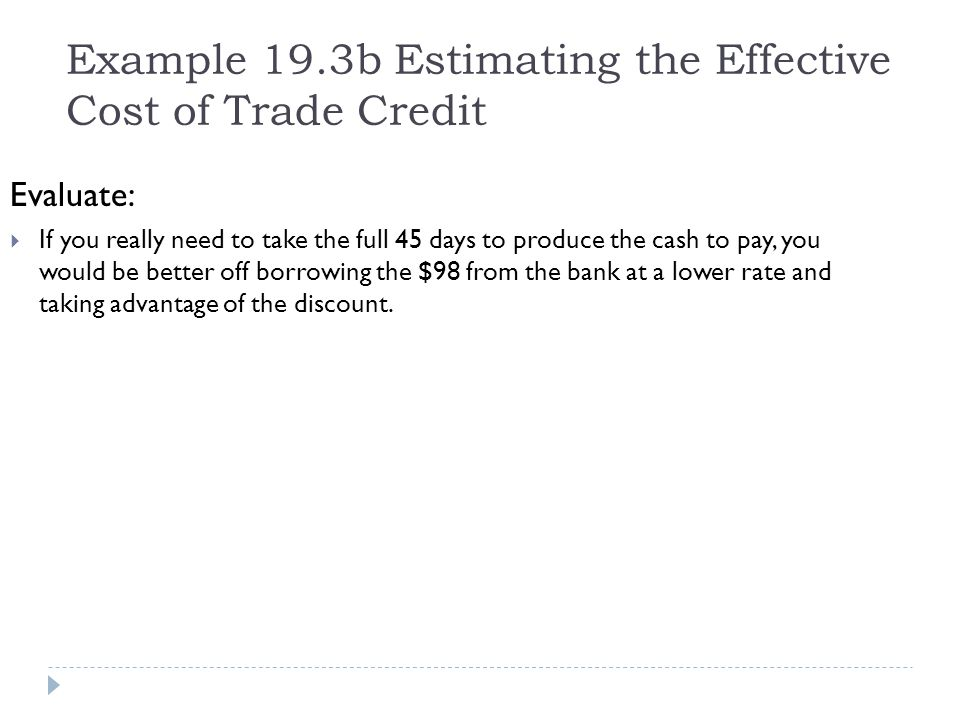Example 19.3b Estimating the Effective Cost of Trade Credit