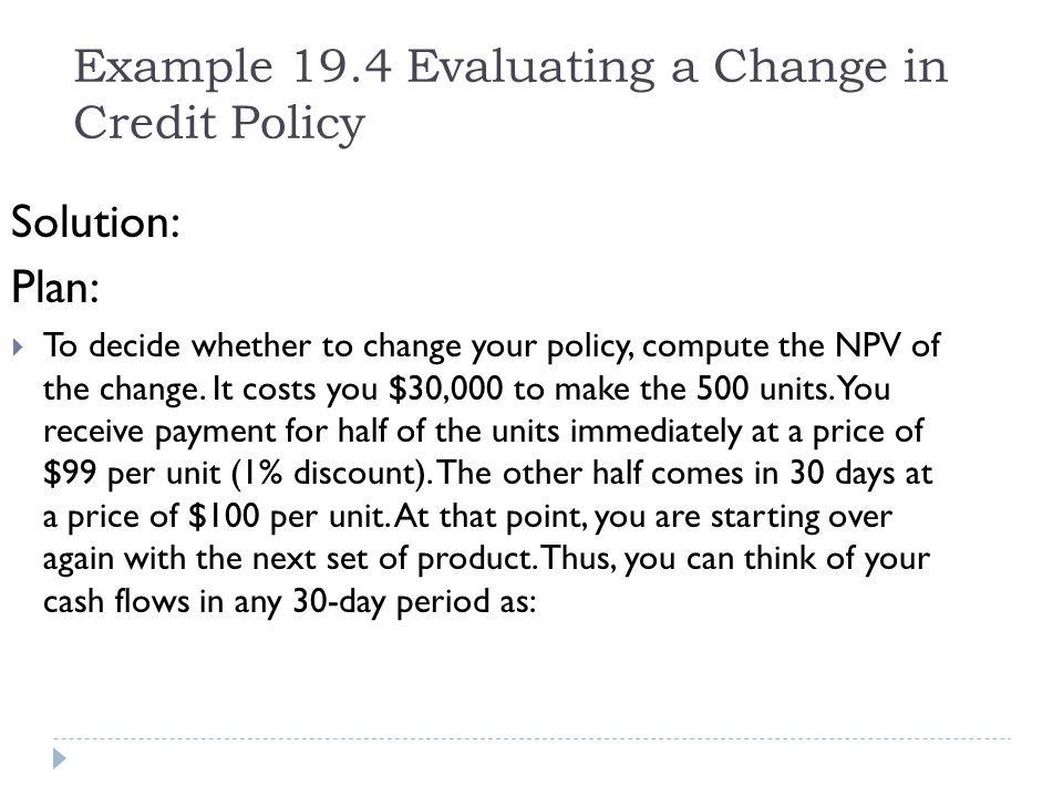 Example 19.4 Evaluating a Change in Credit Policy
