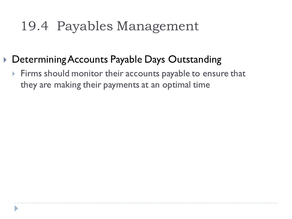19.4 Payables Management Determining Accounts Payable Days Outstanding