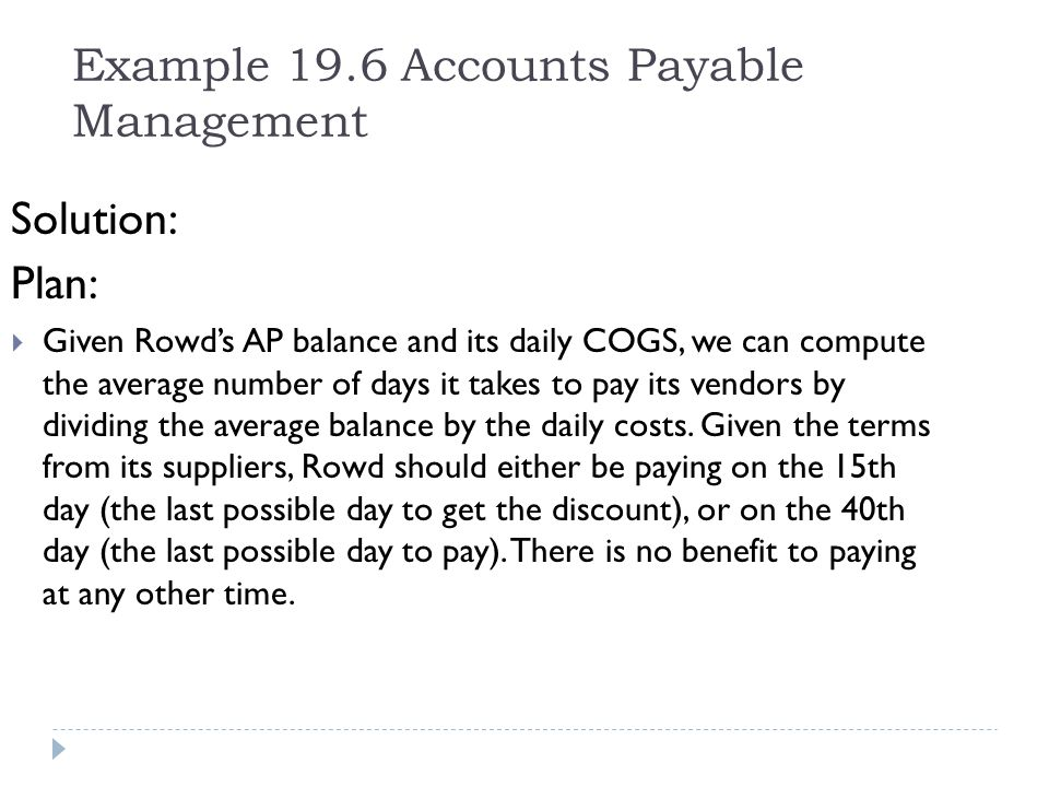 Example 19.6 Accounts Payable Management