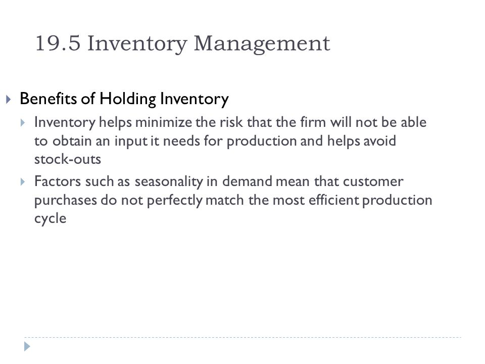 19.5 Inventory Management Benefits of Holding Inventory