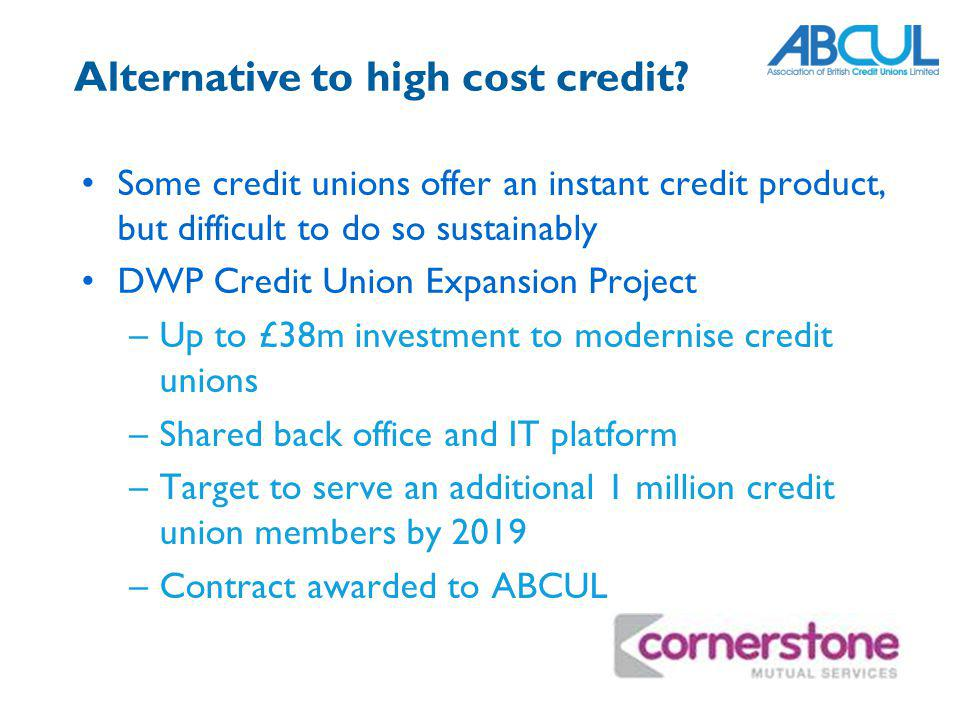 Alternative to high cost credit