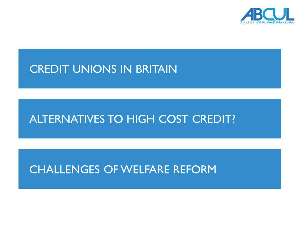 CREDIT UNIONS IN BRITAIN