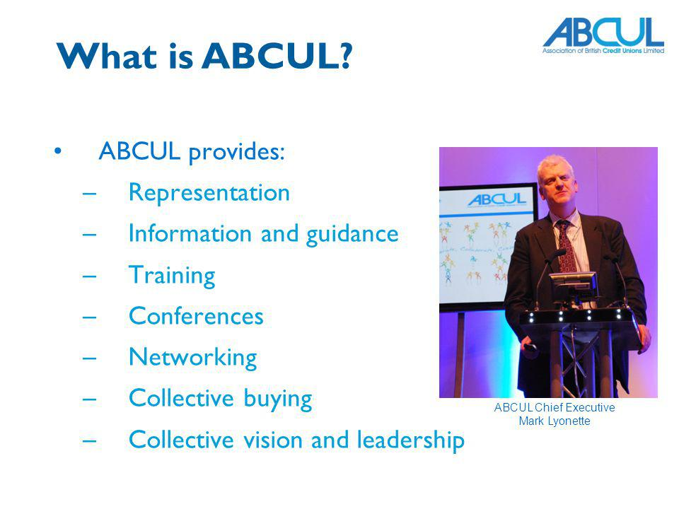 What is ABCUL ABCUL provides: Representation Information and guidance