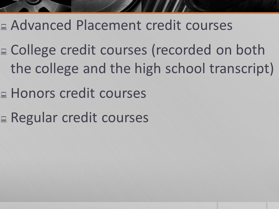Advanced Placement credit courses