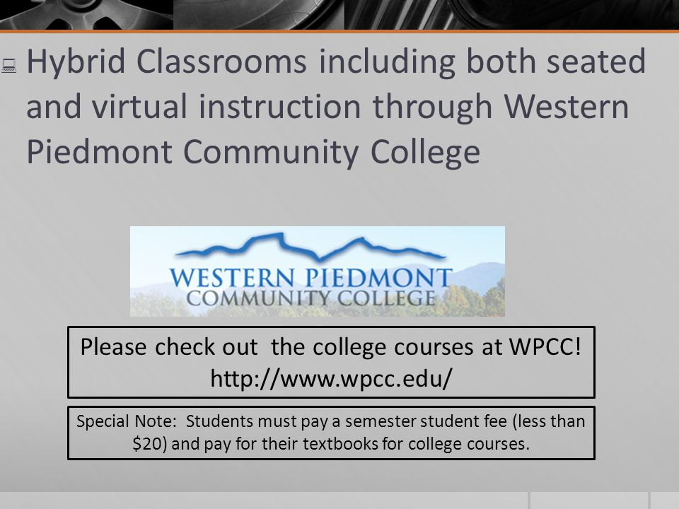 Please check out the college courses at WPCC!