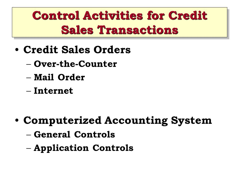 Control Activities for Credit Sales Transactions