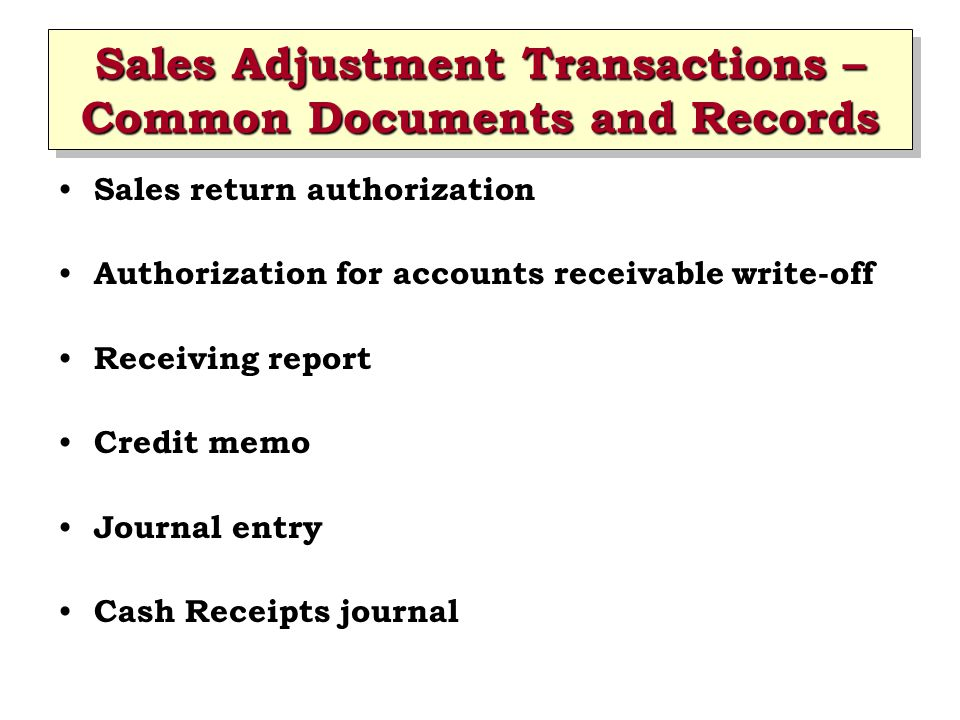 Sales Adjustment Transactions – Common Documents and Records