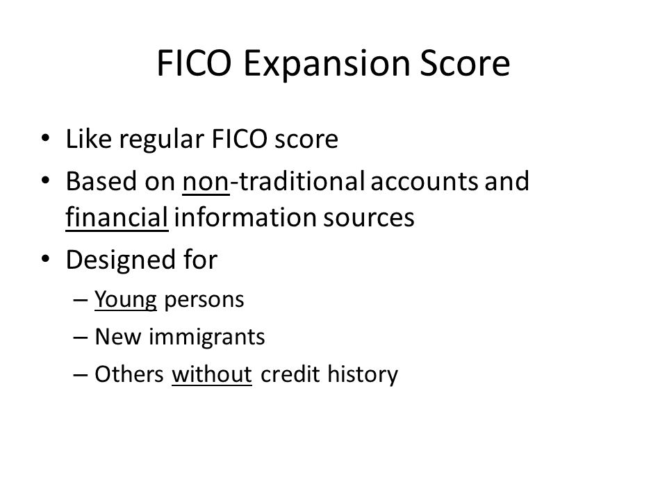FICO Expansion Score Like regular FICO score