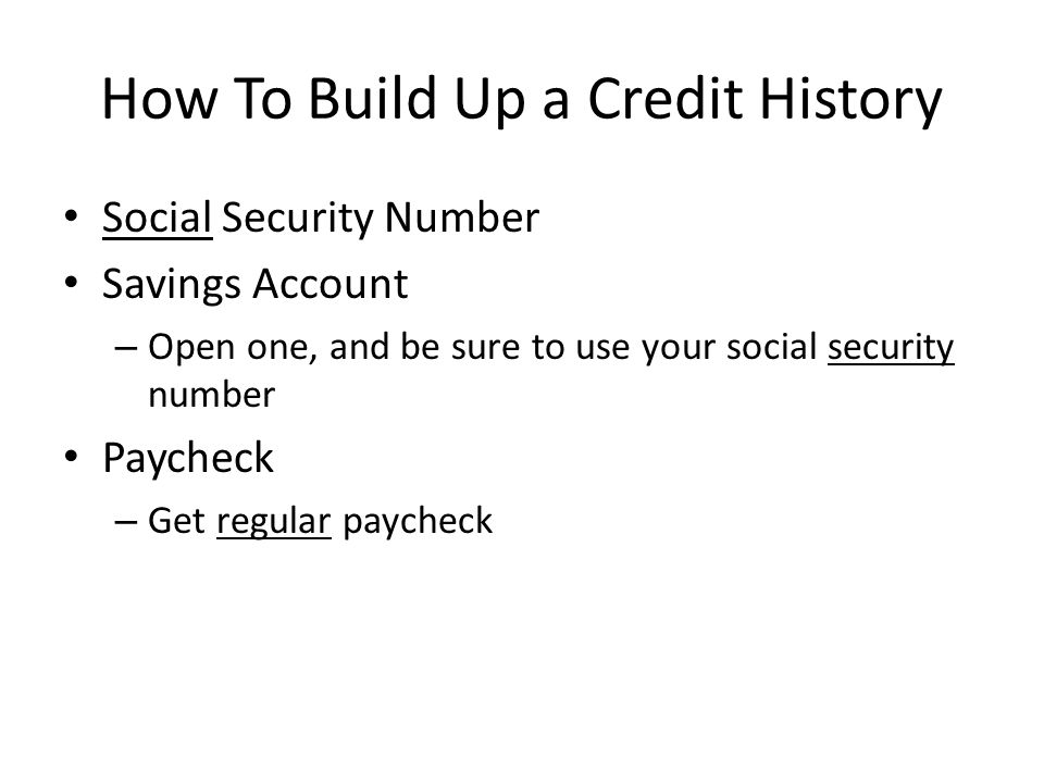 How To Build Up a Credit History