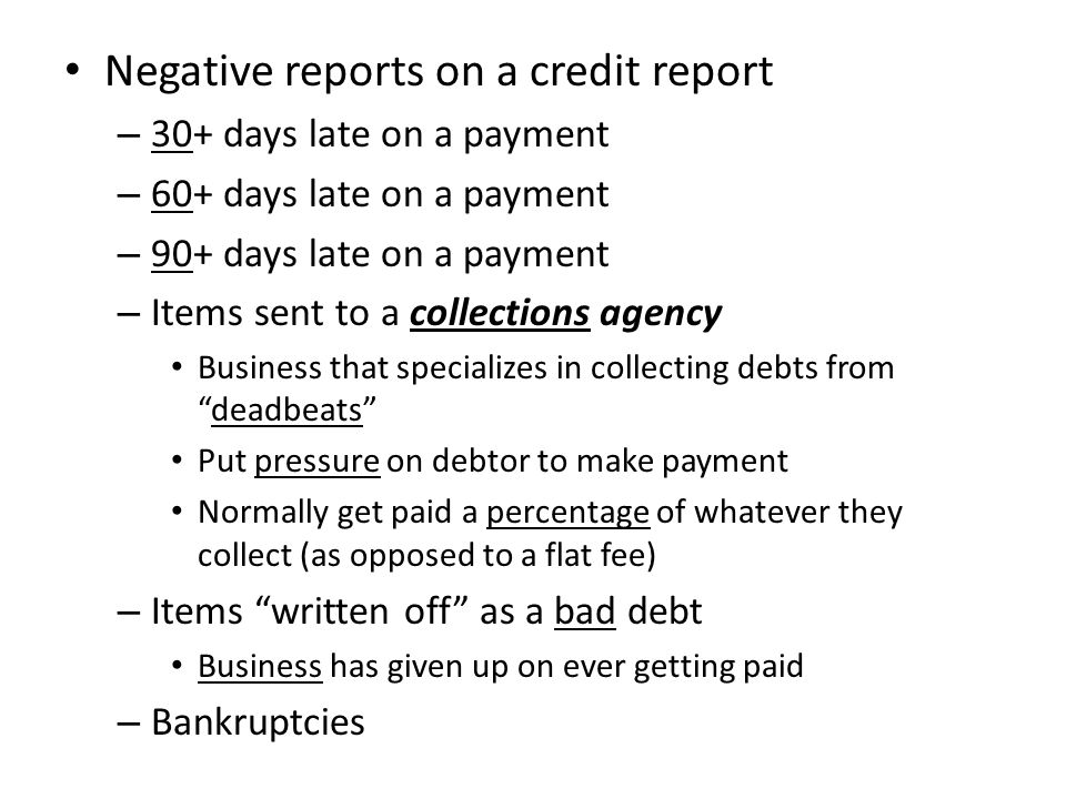 Negative reports on a credit report