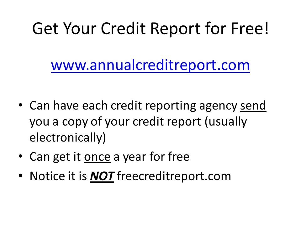 Get Your Credit Report for Free!