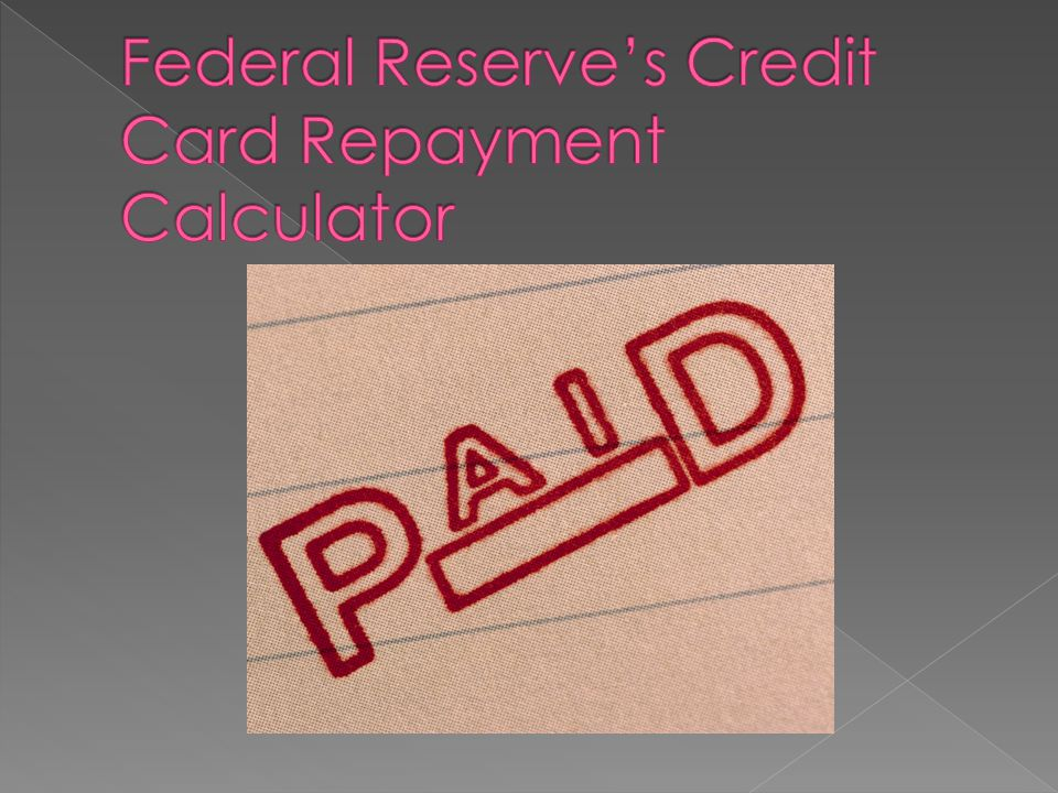 Federal Reserve's Credit Card Repayment Calculator