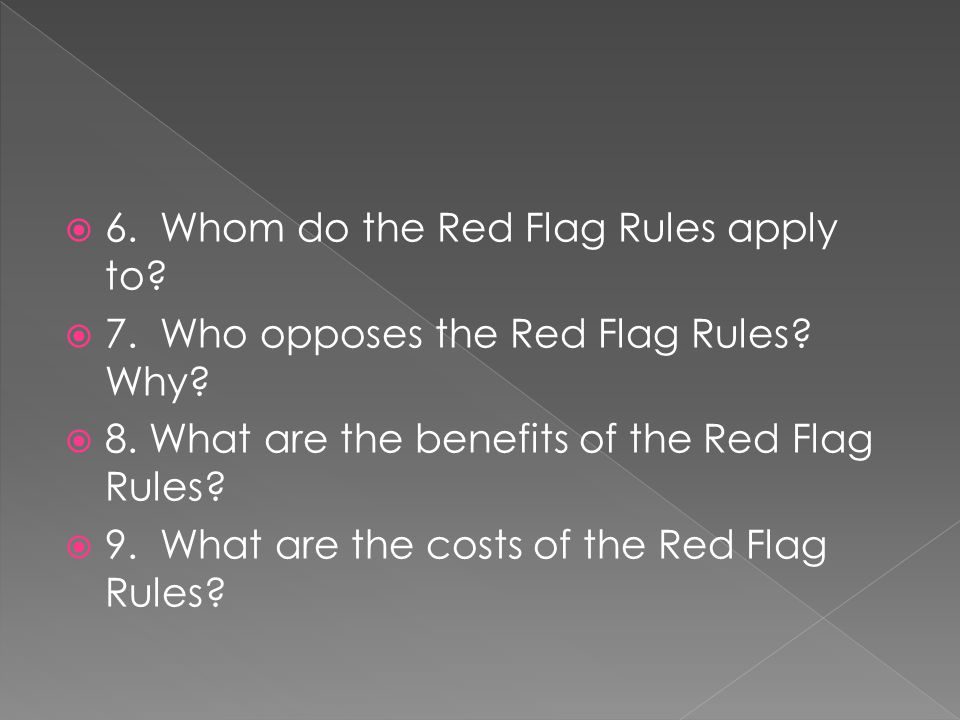 6. Whom do the Red Flag Rules apply to