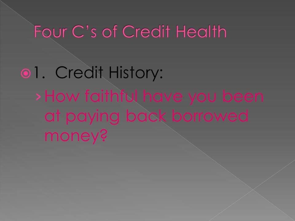 Four C's of Credit Health