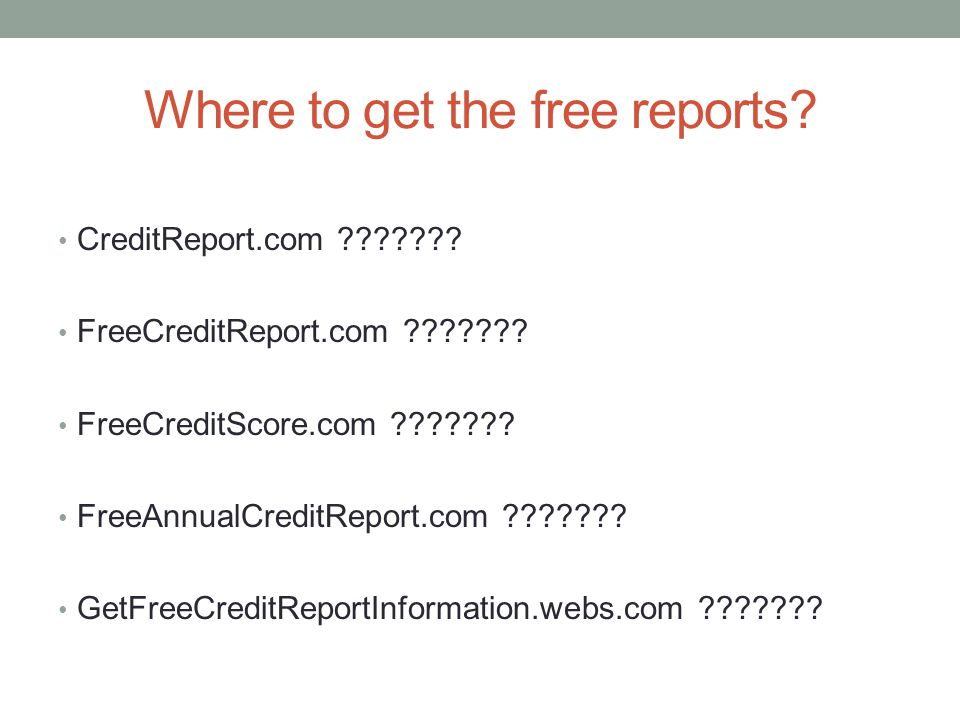 Where to get the free reports