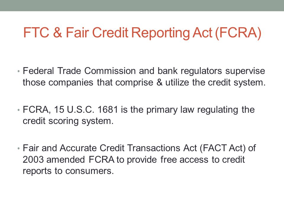 FTC & Fair Credit Reporting Act (FCRA)