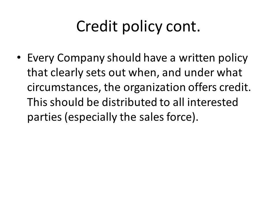 Credit policy cont.