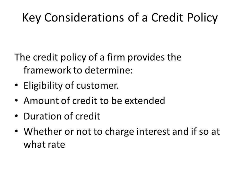Key Considerations of a Credit Policy