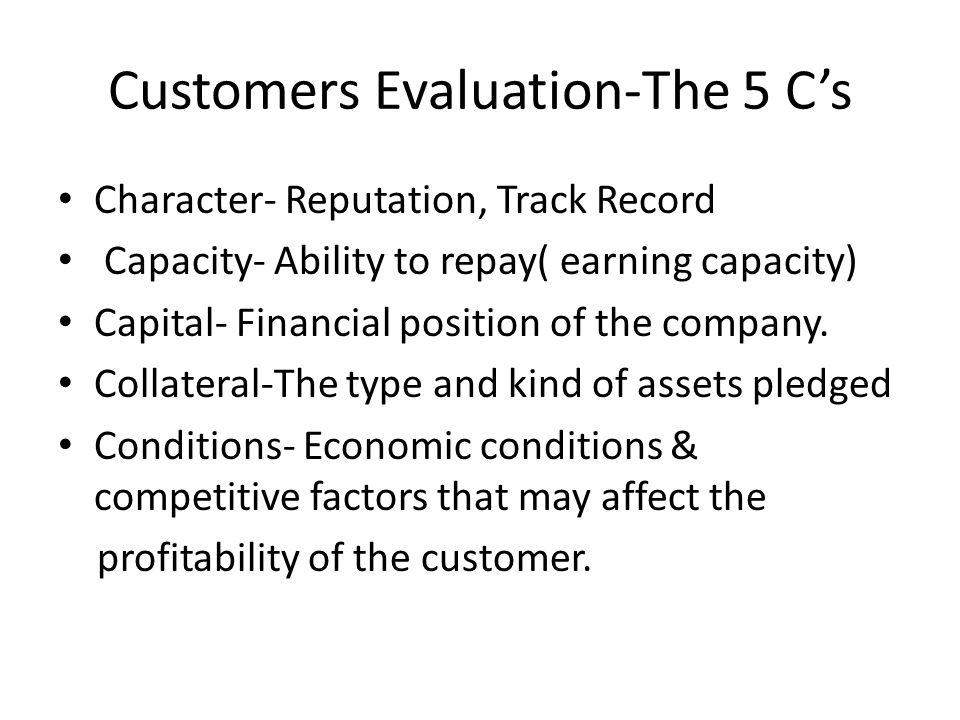 Customers Evaluation-The 5 C's