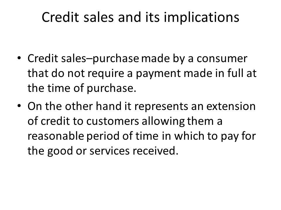 Credit sales and its implications