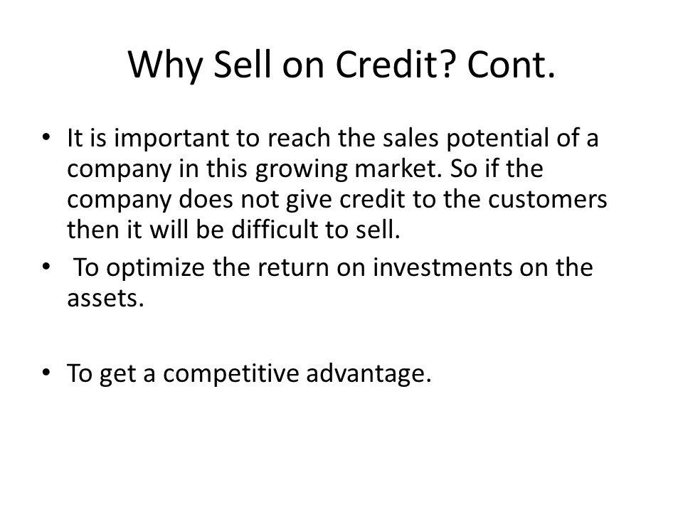 Why Sell on Credit Cont.