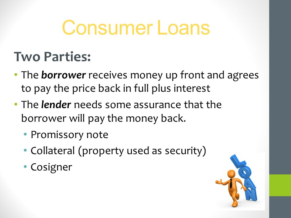 Consumer Loans Two Parties: