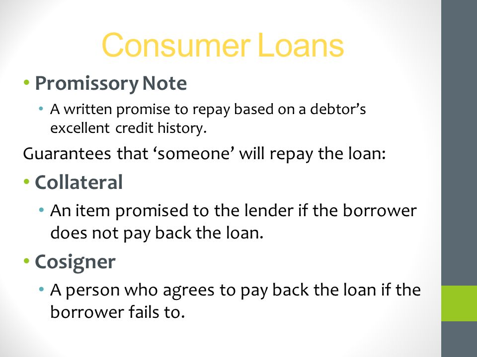 Consumer Loans Promissory Note Collateral Cosigner