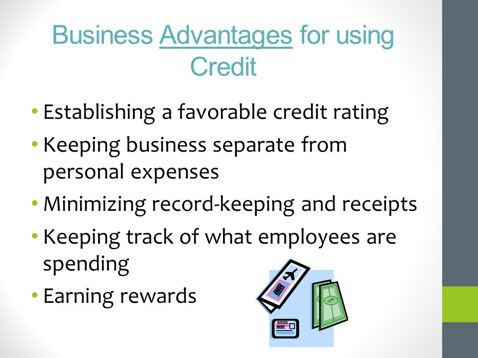 Business Advantages for using Credit