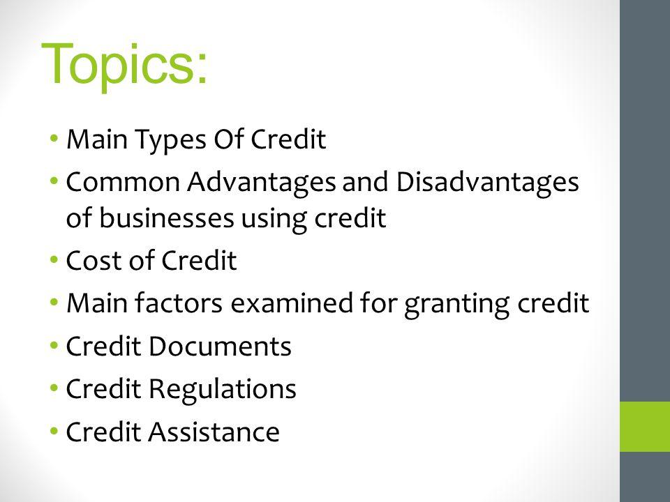 Topics: Main Types Of Credit