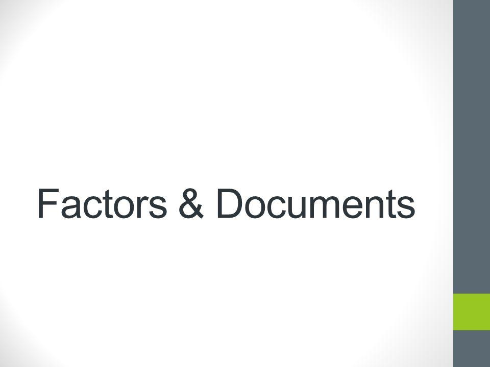 Factors & Documents