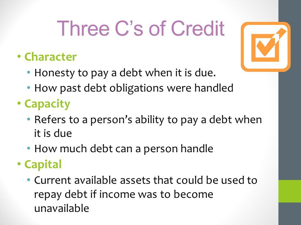Three C's of Credit Character Capacity Capital