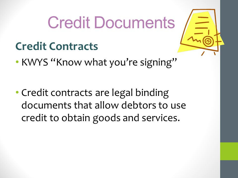 Credit Documents Credit Contracts KWYS Know what you're signing