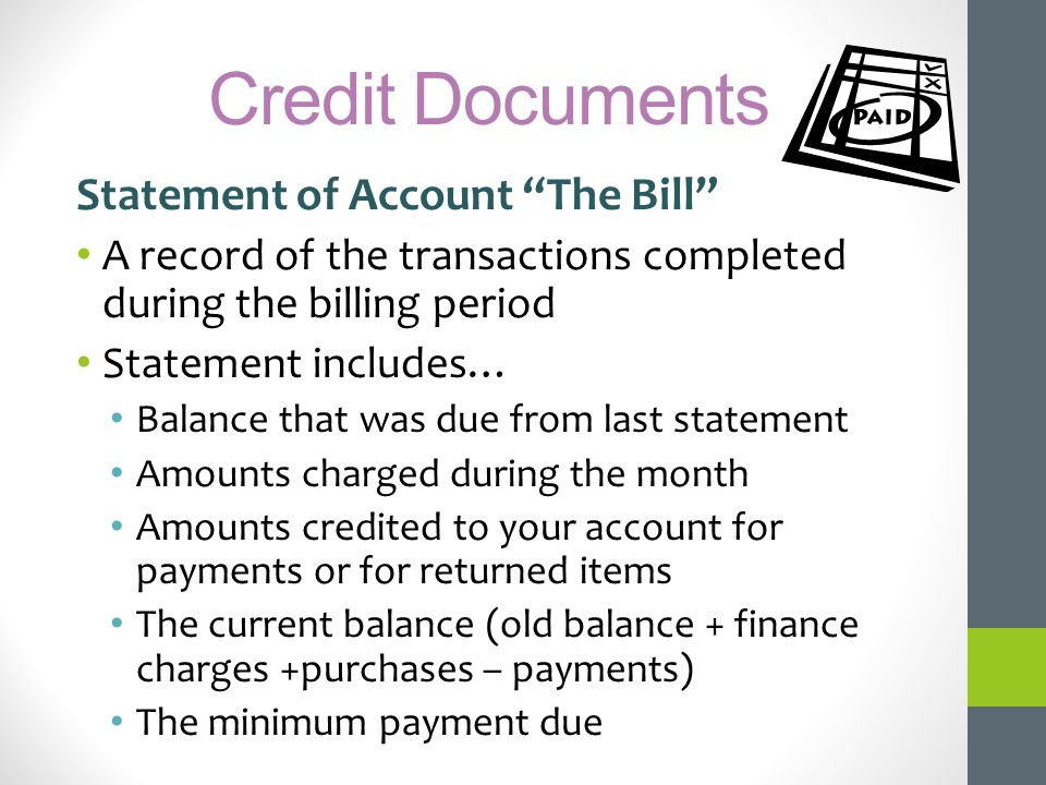 Credit Documents Statement of Account The Bill