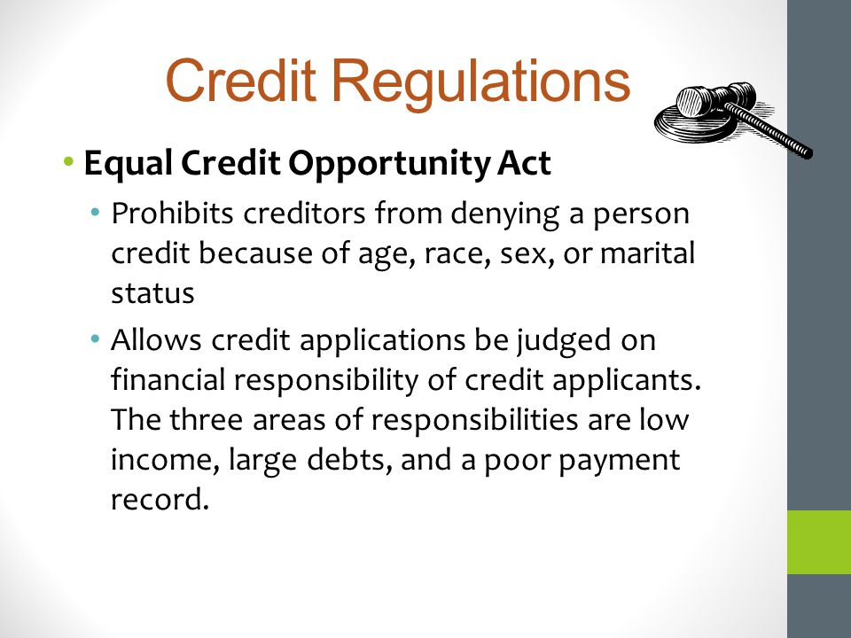 Credit Regulations Equal Credit Opportunity Act