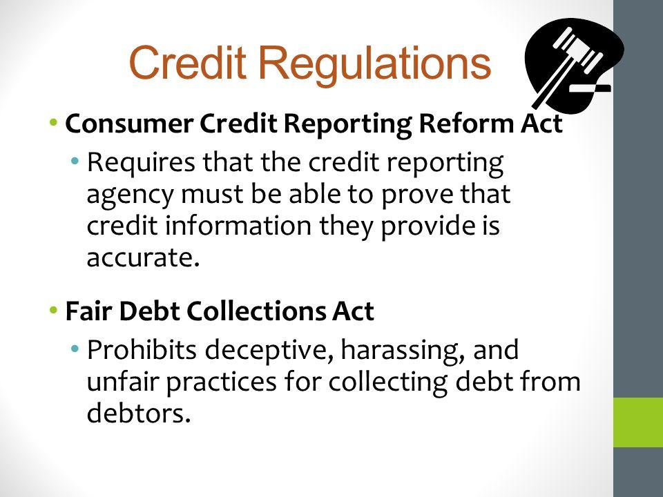 Credit Regulations Consumer Credit Reporting Reform Act