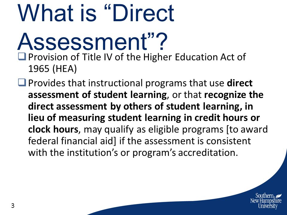 What is Direct Assessment