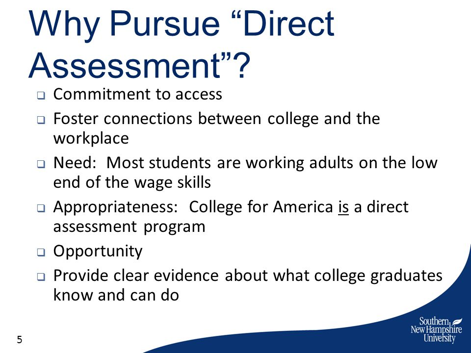 Why Pursue Direct Assessment