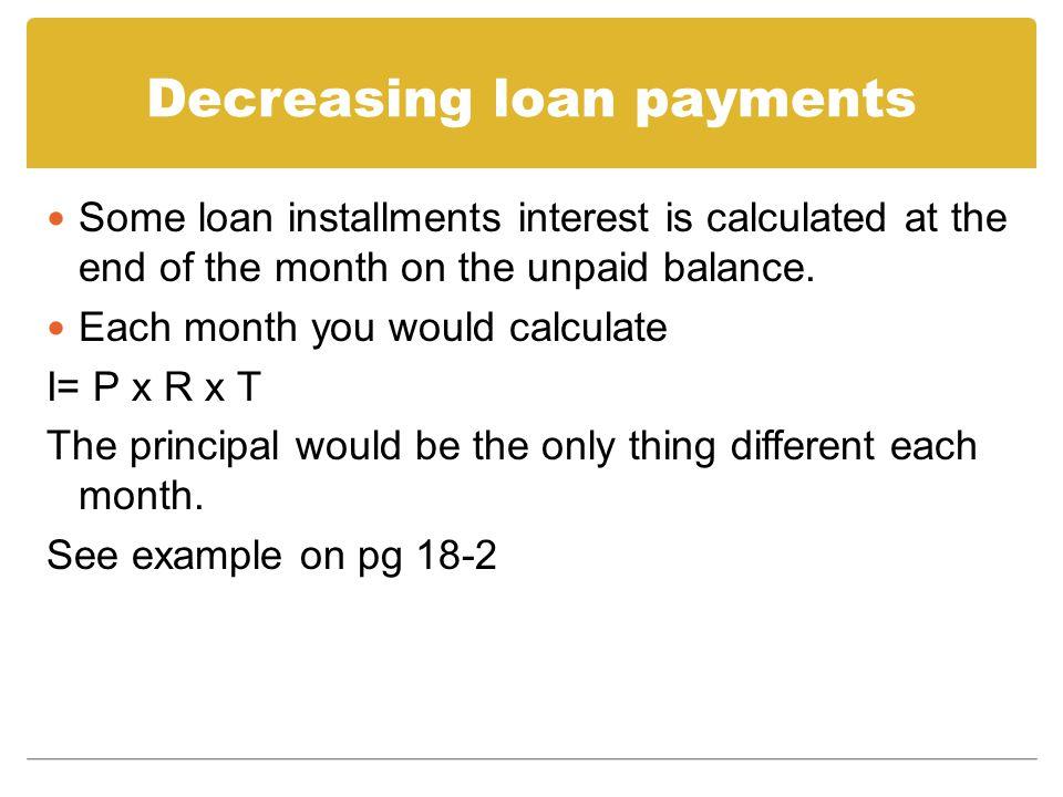 Decreasing loan payments