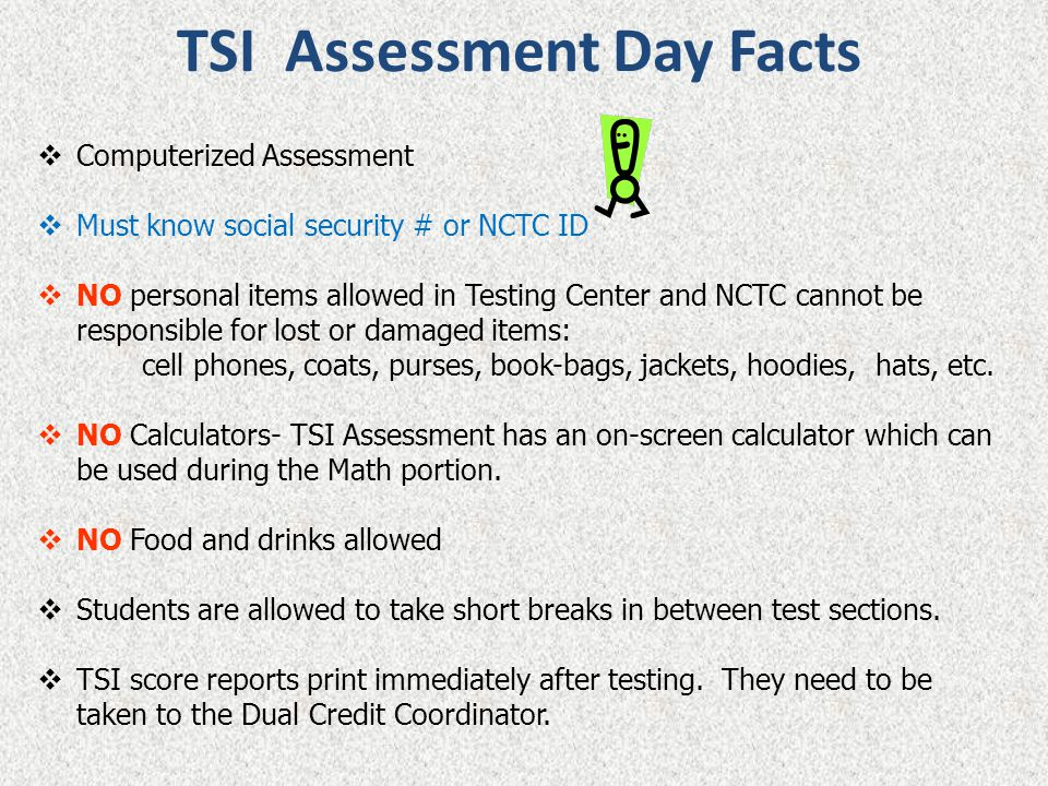 TSI Assessment Day Facts